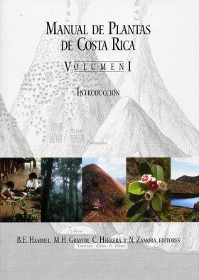 Manual de Plantas de Costa Rica: Volume I