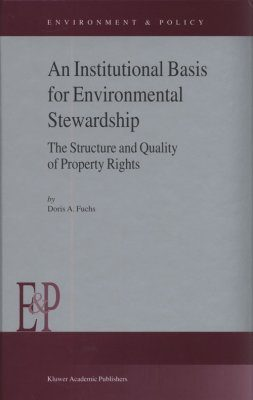 An Institutional Basis for Environmental Stewardship