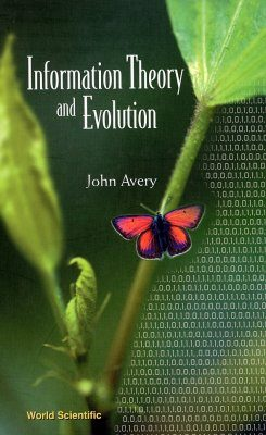 Information Theory and Evolution
