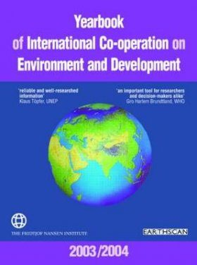Yearbook of International Co-operation on Environment and Development 2003/2004