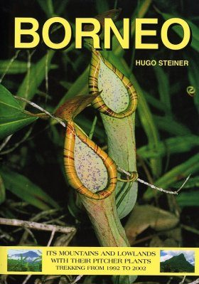Borneo: Its Mountains and Lowlands with their Pitcher Plants