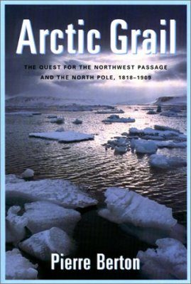 Arctic Grail: The Quest for the Northwest Passage and the North Pole 181