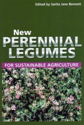 New Perennial Legumes for Sustainable Agriculture