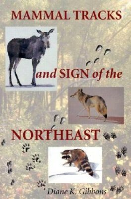 Mammal Tracks and Signs of the Northeast