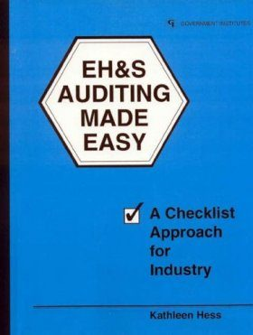 EH&S Auditing Made Easy: A Checklist Approach for Industry