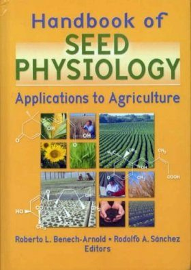 Handbook of Seed Physiology