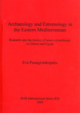 Archaeology and Entomology in the Eastern Mediterranean