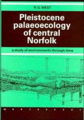 Pleistocene Palaeoecology of Central Norfolk