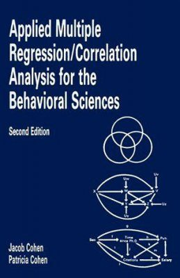 Applied Multiple Regression: Correlation Analysis for the Behavioural Sciences