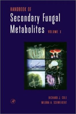 Handbook of Secondary Fungal Metabolites (3-Volume Set)