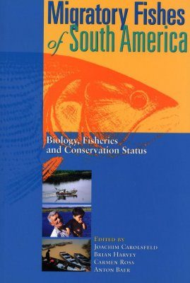 Migratory Fishes of South America