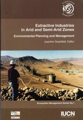 Extractive Industries in Arid and Semi-Arid Zones