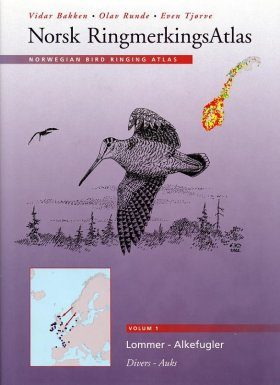 Norwegian Bird Ringing Atlas / Norsk Ringmerkings Atlas, Volume 1