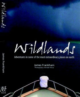 Wildlands: Adventures in Some of the Most Extraordinary Places on Earth