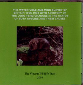The Water Vole and Mink Survey of Britain 1996-1998 with a History of the Long-Term Changes in the Status of Both Species and their Causes
