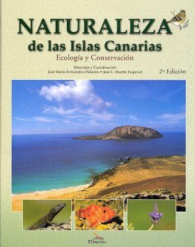 Naturaleza de las Islas Canarias: Ecología y Conservación [Nature of the Canary Islands: Ecology and Conservation]