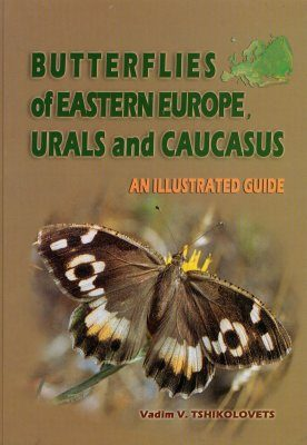 Butterflies of Eastern Europe, Urals and Caucasus