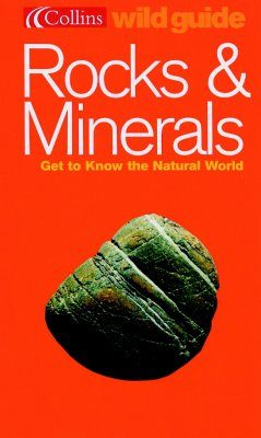 Collins Wild Guide: Rocks and Minerals