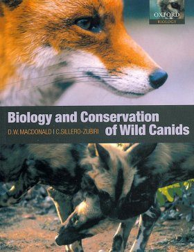 Biology and Conservation of Wild Canids