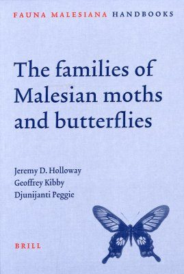The Families of Malesian Moths and Butterflies
