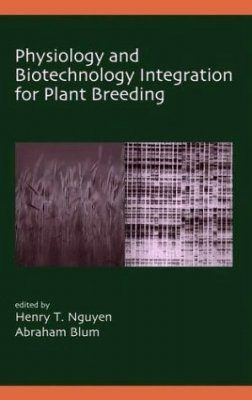 Physiology and Biotechnology Integration for Plant Breeding