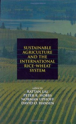 Sustainable Agriculture in the International Rice-Wheat System