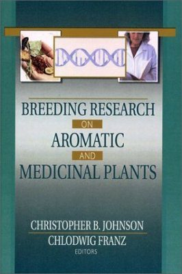 Breeding Research on Aromatic and Medicinal Plants