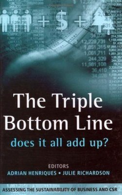 The Triple Bottom Line: Does it all Add Up?