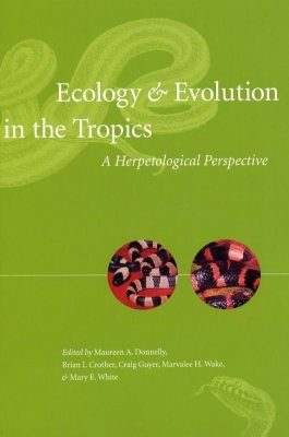 Ecology and Evolution in the Tropics