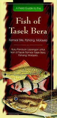 A Field Guide to the Fish of Tasek Bera