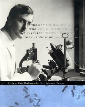 The Man Who Invented the Chromosome