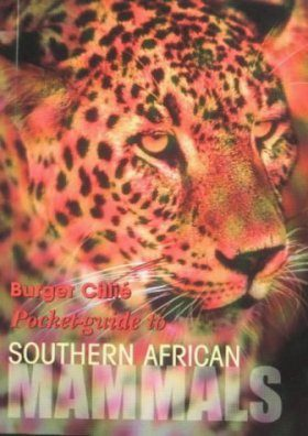 Pocket Guide to Southern African Mammals