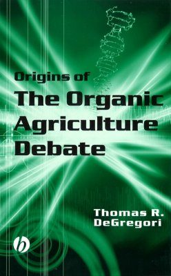 The Origins of the Organic Agriculture Debate