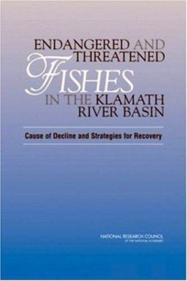 Endangered and Threatened Fishes in the Klamath River Basin