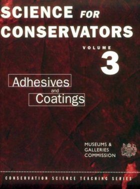 Science for Conservators Series, Volume 3