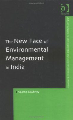 The New Face of Environmental Management in India