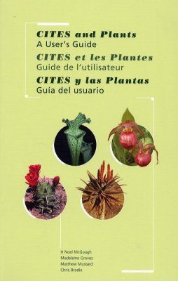 CITES and Plants: a User's Guide. Version 3.0