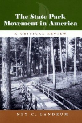 The State Park Movement in America