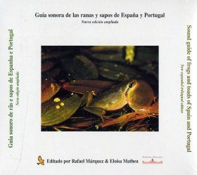 Guía Sonora de las Ranas y Sapos de España y Portugal / Sound Guide of Frogs and Toads from Spain and Portugal