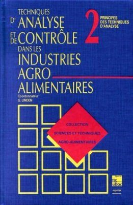 Collection Sciences et Techniques Agro-alimentaires Tome 2