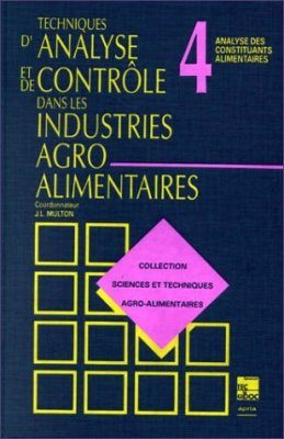 Collection Sciences et Techniques Agro-alimentaire Tome 4
