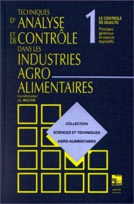 Collection Sciences et Techniques Agro-alimentaires Tome 1