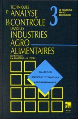Collection Sciences et Techniques Agro-alimentaires Tome 3