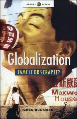 Globalization - Tame it or Scrap it?