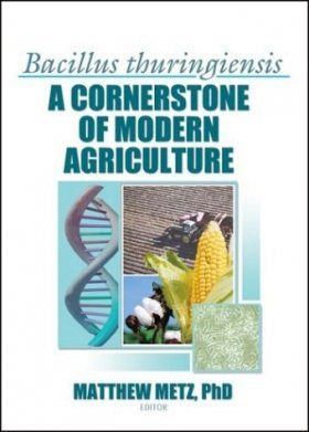 Bacillus Thuringiensis: A Cornerstone of Modern Agriculture