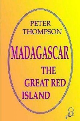 Madagascar: The Great Red Island