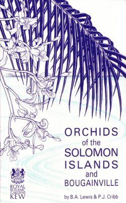 Orchids of the Solomon Islands and Bougainville