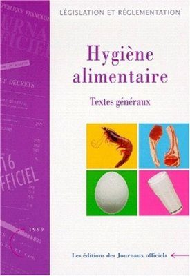 Collection Hygiène Alimentaire Tome 1