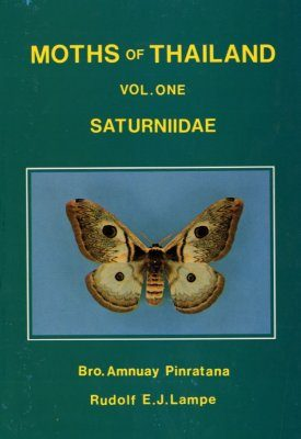 Moths of Thailand, Volume 1: Saturniidae
