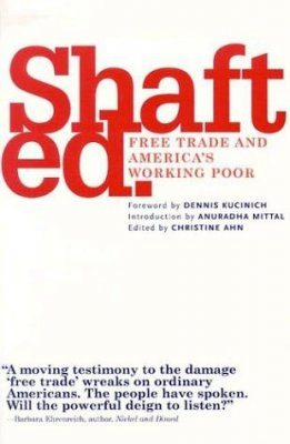 Shafted: Free Trade and America's Working Poor